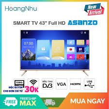 ⭐Smart Tivi Asanzo 43 inch Full HD Model 43AS560 / 43AS550 / 43AS530  (Android Truyền Hình KTS) - Bảo Hành 2 Năm toàn quốc: Mua bán trực tuyến Smart  Tivi với giá rẻ