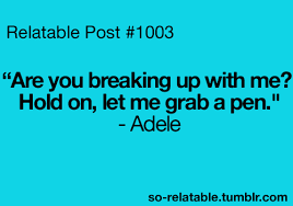 Adele music true lmao so true teen quotes relatable funny quotes ...