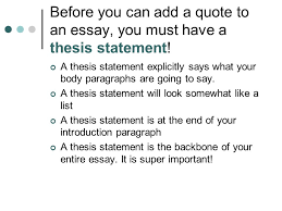 cqc claim quote commentary ppt video online before you can add a quote to an essay you must have a thesis statement