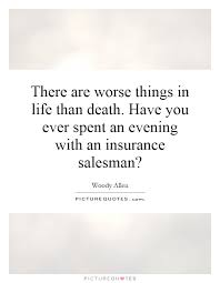 Death Of A Salesman Quotes 31 Best Quotes About Insurance Salesman 24 Quotes
