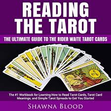 This makes the numbers and the suits more important. Reading The Tarot The Ultimate Guide To The Rider Waite Tarot Cards By Shawna Blood Audiobook Audible Com
