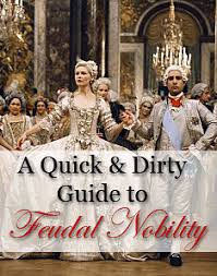 A Quick And Dirty Guide To Feudal Nobility Dan Koboldt