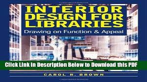 Interior Design Magazine Pdf Interesting Read] Interior Design For Libraries Drawing On Function Appeal Free