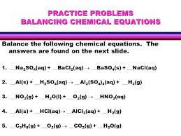 practice problems balancing chemical equations