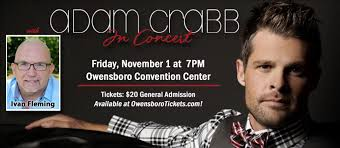 Adam Crabb in Concert with Ivan Fleming – Owensboro Convention Center