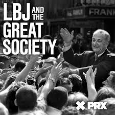 LBJ and the Great Society