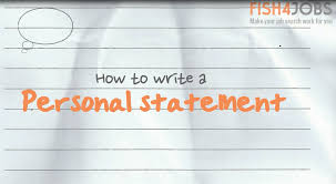 Examples Of Personal Statements How To Write A Personal Statement Fish4jobs