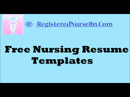 How To Create A Nursing Resume Templates Free Nurse Template