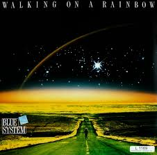 <b>Blue System</b>. <b>Walking</b> On A Rainbow – Bertelsmann Vinyl Collection