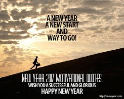 60 New Year 2017 Motivational Quotes Wishes Inspirational Sayings