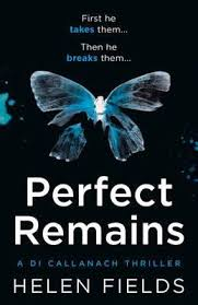 Perfect Remains by Helen Fields | Waterstones