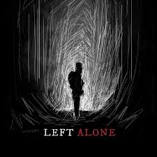 Left Alone Film - Home