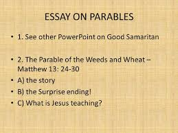 parables of the wheat and the weeds matthew ppt  2 essay