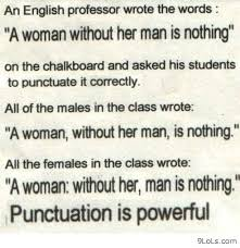 Punctuation Quotes Punctuation Is Everything Funny Pictures Funny Quotes