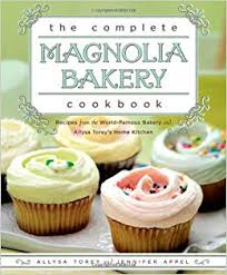 The Complete Magnolia Bakery Cookbook Recipes From The World Famous