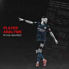 Player Analysis: Riyad Mahrez – Breaking The Lines