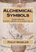 <b>Alchemical Symbols</b> - Philip Wheeler, Hans Nintzel - Google Books