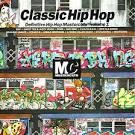 Classic Hip Hop: Definitive Hip Hop Mastercuts, Vol. 1
