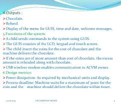 Chocolate Vending Machine Embedded System Best Automatic Chocolate Vending Machine Using Mucos Rtos Ppt