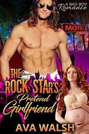 The Rock Star's Pretend Girlfriend by Ava Walsh