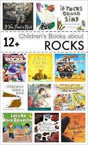 over 12 children s books about rocks and geology both fiction and nonfiction for grades pre