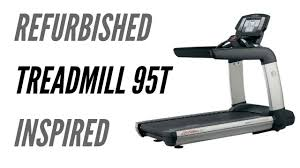 life fitness 95t inspire treadmills refurbished life fitness 95t inspire treadmills