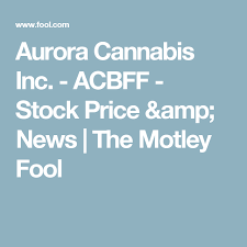 Acbff Stock Quote Simple Canopy Growth Corporation TWMJF Stock Price News The Motley