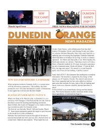 The Dunedin Orange March April Issue By Dunedinorange Issuu