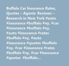 Car Insurance Quotes Ny Unique Buffalo Car Insurance Rates Quotes Agents Reviews Research in
