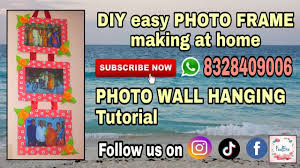 diy easy photo frame making how to make photo frame at home photo wall hanging tutorial