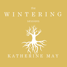 The Wintering Sessions with Katherine May