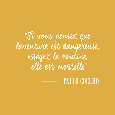 Citation Paulo Coelho 10 Citations Inspirantes Le Carnet A Pois Le