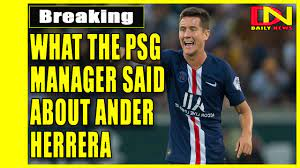 PSG manager Thomas says Ander Herrera 'died in the dressing room'! - YouTube