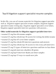 Top 8 litigation support specialist resume samples In this file, you can  ref resume materials ...
