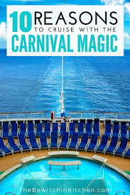 10 reasons to cruise the carnival magic 2 2