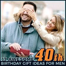 40th birthday ideas for him 40th birthday present for female friend