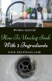 how to unclog sink using 2 natural