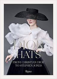 Dior Hats: From Christian Dior to <b>Stephen Jones</b>: <b>Jones</b>, Stephen ...