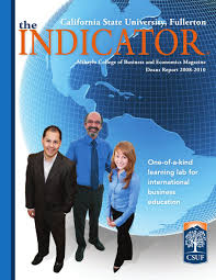 Spring 2011 Csuf Mihaylo Indicator By Cal State Fullerton Issuu