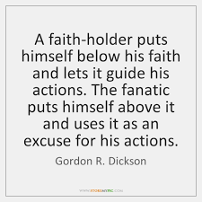 Quotes About Faith Adorable Quotes Suitable For Framing Gordon R Dickson The American Catholic