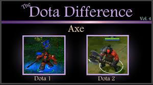 dota 1 vs dota 2 mechanics the dota difference vol 4 axe youtube