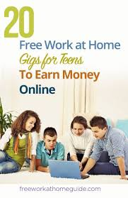 best images about work from home jobs work from 20 work at home gigs for teens to earn money online