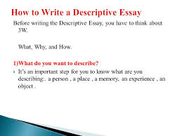 descriptive essay on a person essay describing a person how are  descriptive writing ppt video online how to write a descriptive essay
