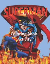 Let us know what's wrong with this preview of superman coloring book by coloring book. Superman Coloring Book Activity By Adha Idin