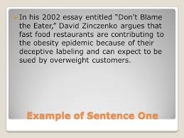 "rhetorical precis ppt  3 example of sentence one in his 2002 essay entitled ""don t blame the eater"