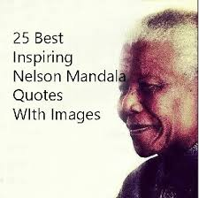 Nelson Mandela Quotes Delectable 48 Best Nelson Mandela Quotes With Images