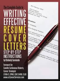 The Complete Guide To Writing Effective Resume Cover Letters By