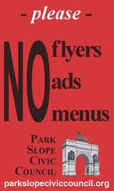 The Flyer Ads No Flyers No Ads No Menus Park Slope Civic Council