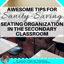 School Charts Ideas Seating Charts In The Secondary Classroom A Lesson Plan
