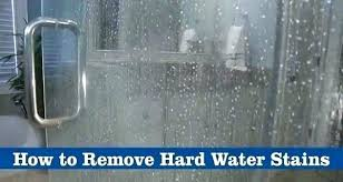 remove hard water stains off glass shower doors hard